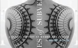 la primera mujer tatuada de la historia.